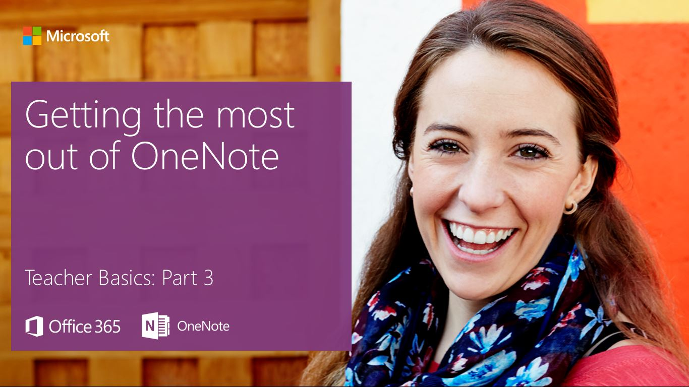 Getting the most out of OneNote Onenote